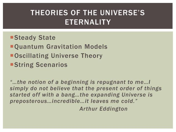 THEORIES OF THE Universe's Eternality