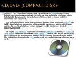cd dvd compact d sk