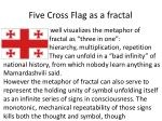 five cross flag as a fractal