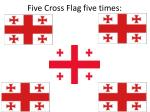 five cross flag five times