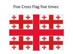 five cross flag five times1