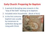 early church preparing for baptism