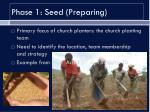 phase 1 seed preparing