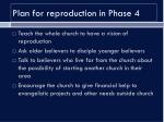 plan for reproduction in phase 4