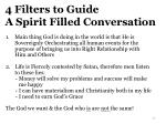 4 filters to guide a spirit filled conversation