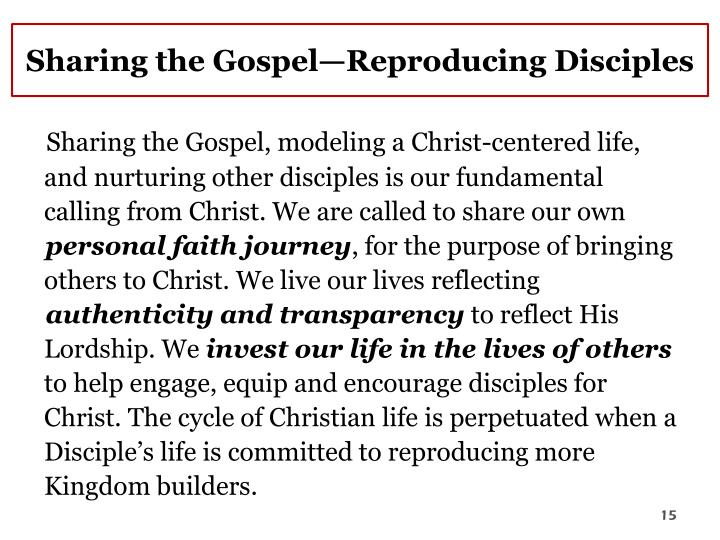 Sharing the Gospel—Reproducing Disciples