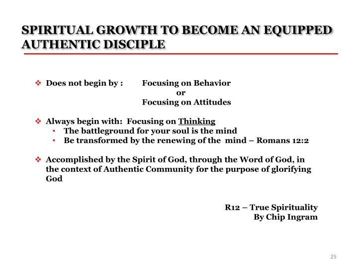 SPIRITUAL GROWTH TO BECOME AN EQUIPPED AUTHENTIC DISCIPLE