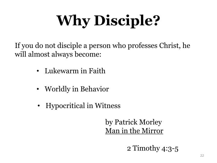 Why Disciple?