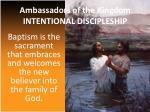 ambassadors of the kingdom intentional discipleship1
