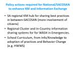 policy actions required for national sacosan to enhance km and information exchange