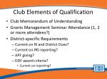 club elements of qualification