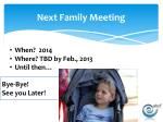 next family meeting