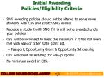 initial awarding policies eligibility criteria