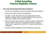 initial awarding policies eligibility criteria1