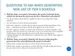 questions to ask when generating new list of tier ii schools