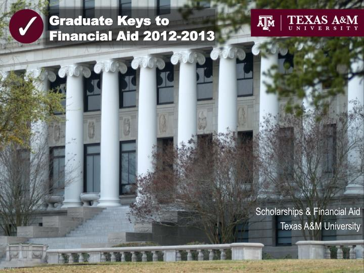 graduate keys to financial aid 2012 2013 n.