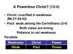 a powerless christ 13 4