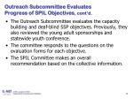 outreach subcommittee evaluates progress of spil objectives cont d