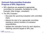 outreach subcommittee evaluates progress of spil objectives