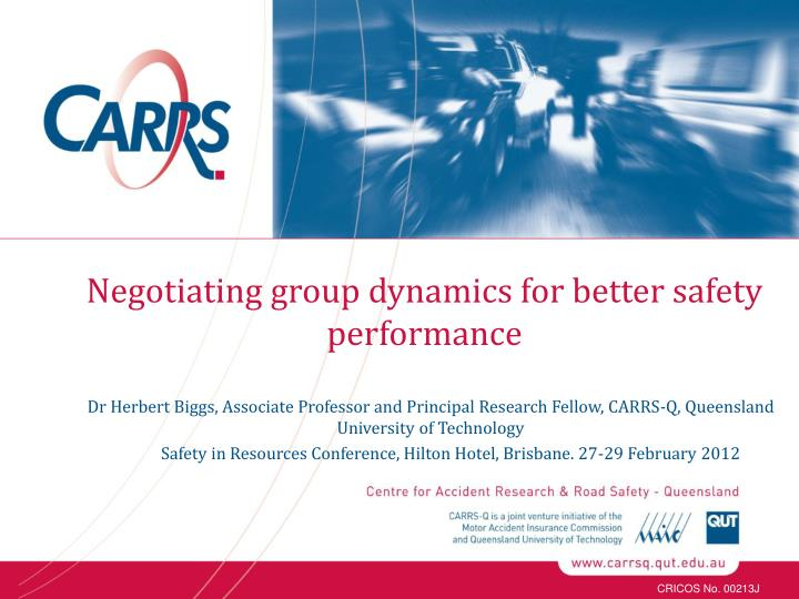 negotiating group dynamics for better safety performance n.