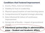 conditions that fostered improvement