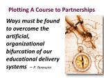 plotting a course to partnerships