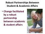 robust partnerships between student academic affairs