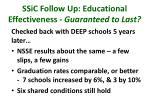 ssic follow up educational effectiveness guaranteed to last