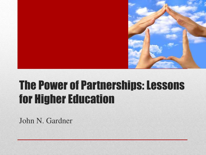 the power of partnerships lessons for higher education n.