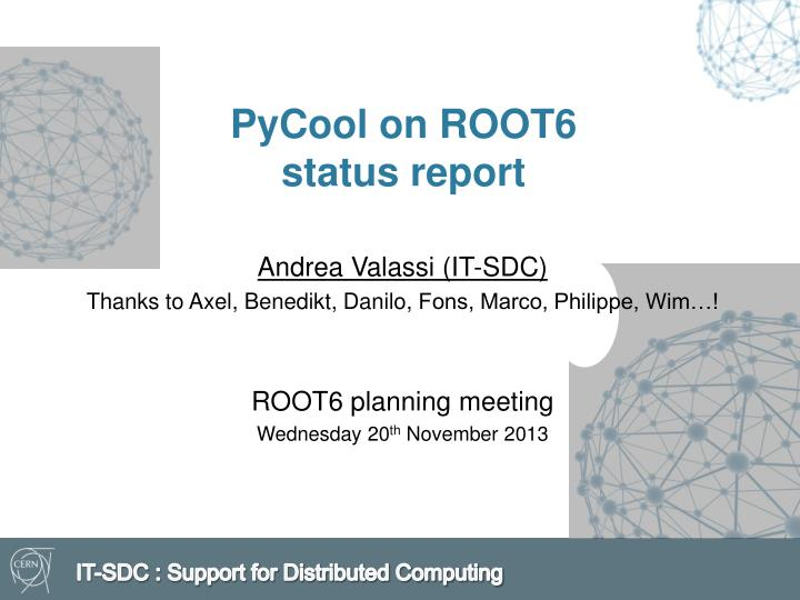 pycool on root6 status report n.