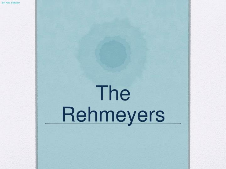 the rehmeyers n.
