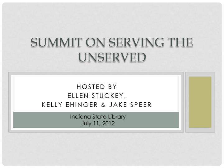 summit on serving the unserved n.
