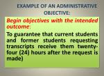 example of an administrative objective