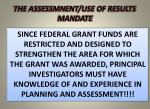 the assessmnent use of results mandate