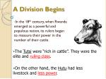 a division begins