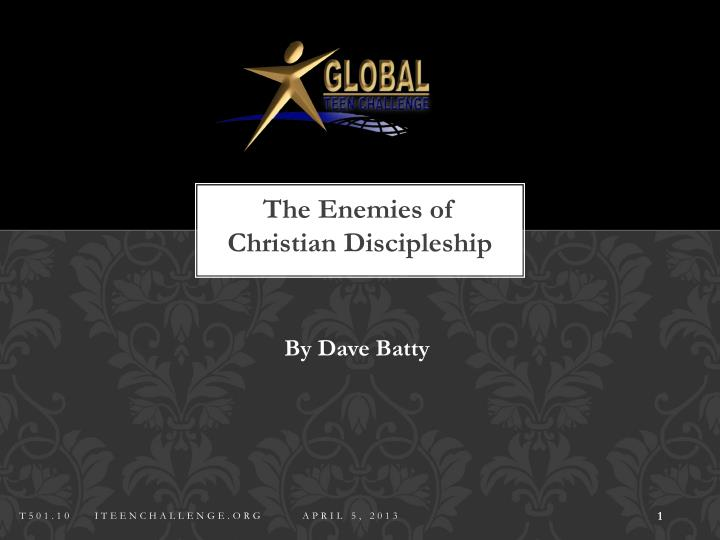 the enemies of christian discipleship n.