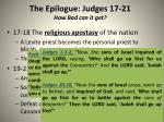 the epilogue judges 17 21 how bad can it get