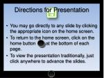 directions for presentation