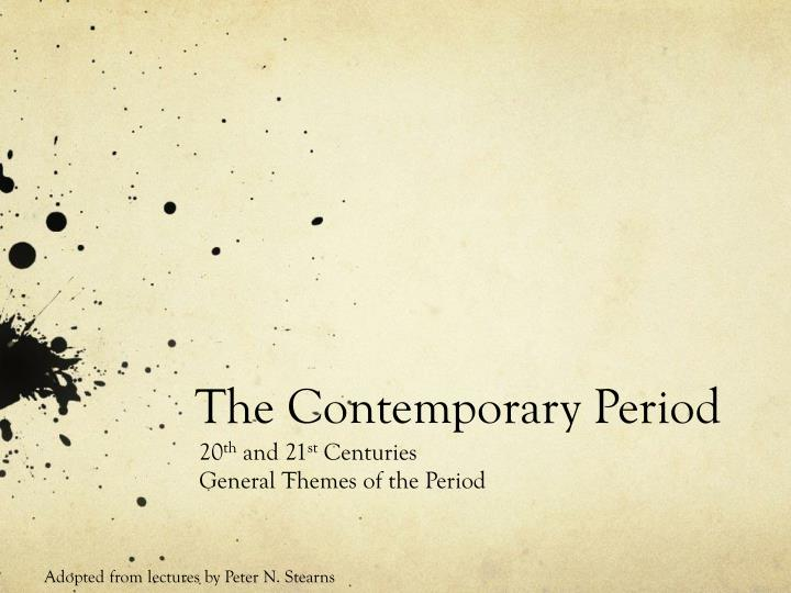 the contemporary period n.