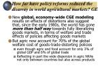 how far have policy reforms reduced the disarray in world agricultural markets ge