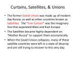 curtains satellites unions