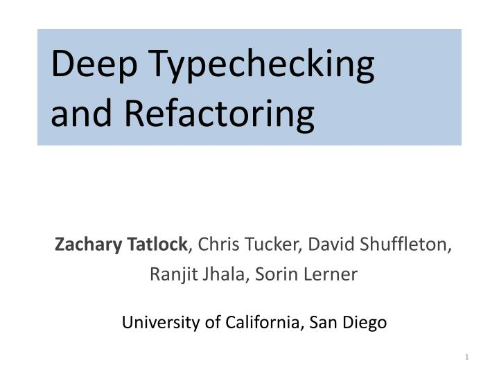 deep typechecking and refactoring n.