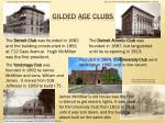 gilded age clubs