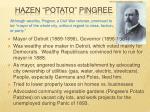 hazen potato pingree