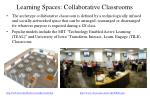 learning spaces collaborative classrooms