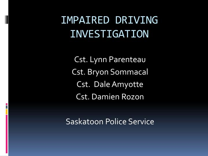 impaired driving investigation n.
