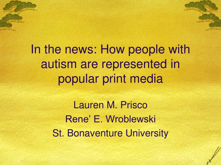 in the news how people with autism are represented in popular print media n.