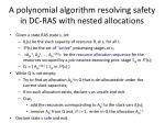 a polynomial algorithm resolving safety in dc ras with nested allocations