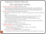 injection kicker failures non standard modes
