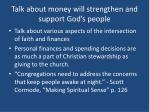 talk about money will strengthen and support god s people